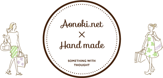 aonoki.net x Hand made